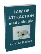 Law of Attraction Made Simple by Pernille Madsen