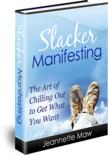 Slacker Manifesting - $15