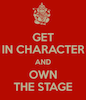 Get in Character (& Stay in Character)