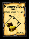 Numerology - The Map to Your Buried Treasue